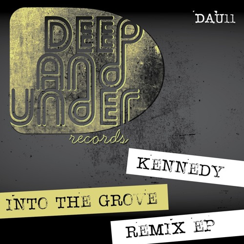 Kennedy-Into The Groove Remix Ep