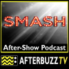 Smash S:2   On Broadway; The Fallout E:1 & E:2   AfterBuzz TV AfterShow