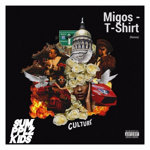 Migos - T-Shirt (SumPPLzKids Remix)*Buy for free DL*