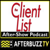 The Client List S:2 | What Kind of Fool Do You Think I Am; Wild Nights are Calling E:14 & E:15 | AfterBuzz TV AfterShow