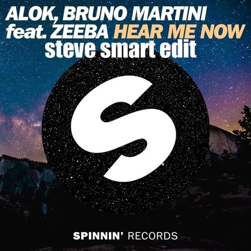 Baixar Alok, Bruno Martini Feat. Zeeba - Hear Me Now...... (Steve Smart Edit)