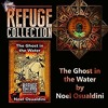 The Ghost in the Water: Refuge Collection Book 2.2, by Noel Osualdini