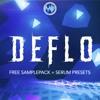 Deflo - Free Samplepack + Serum Presets