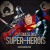 SantaZuera#28 - Catequese dos Super-Heróis