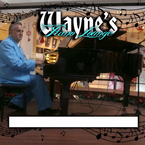 Wayne Piano Lounge Show 014 Irish Piano Songs by UBRNetworks