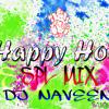 PAKKA LOCAL HOLI SPL MIX BY DJ NAVEEN  S
