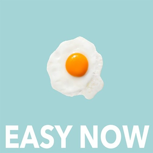 Easy Now