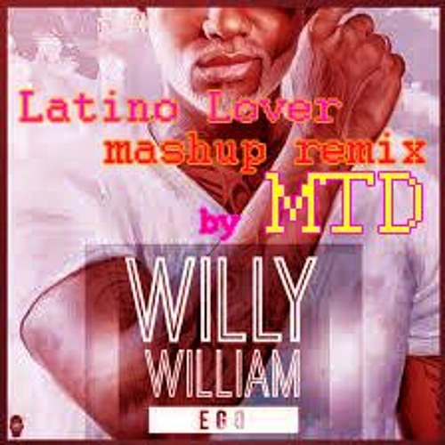 WILLY WILLIAM / EGO remix by MTD