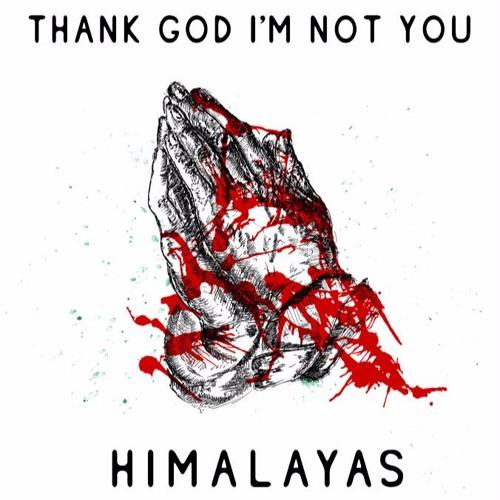 HIMALAYAS - Thank God I'm Not You - MP3 - 12/5 - Peepshow Records