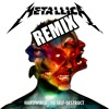 Metallica: Hardwired... To Self - Remix