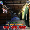 The Other Guys Ft Jinx & Sarge - Get it (Do or Die) **Free Download**