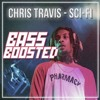 Chris Travis - Sci - Fi (Bass Boosted)