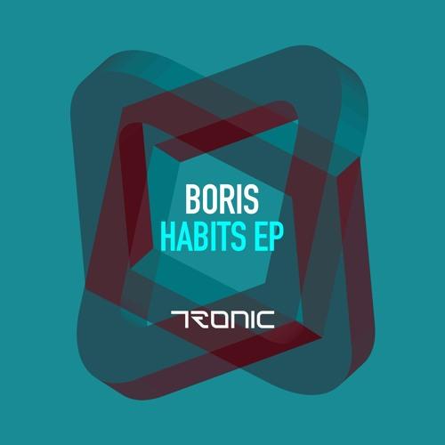 Boris - Habits EP [Tronic]