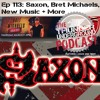 Episode 113 - Saxon, Bret Michaels, New Music and more