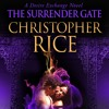 The Surrender Gate by Christopher Rice, Narrated by Paul Boehmer
