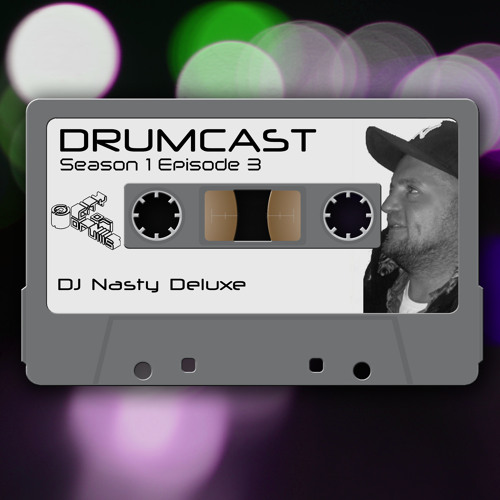 CoD Drumcast - Season 1 - Episode 3 - Dj Nasty Deluxe