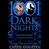 Wicked Wolf by Carrie Ann Ryan, Narrated by Gregory Salinas