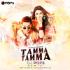 Tamma Tamma Again (Remix) - Dj Pop's