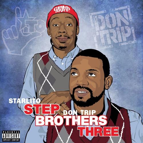 Starlito & Don Trip - Step Brothers THREE