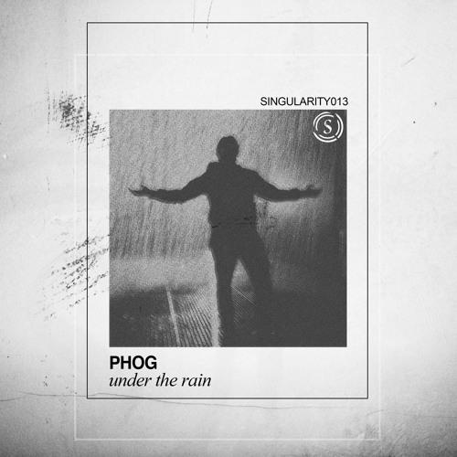 Phog Under The Rain (original Mix)