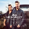 Where Did You Grow Up - High Valley