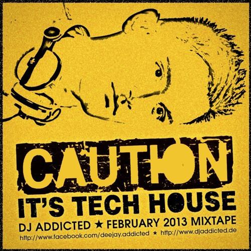 ADDCTD ★ Caution It's Tech House (Techhouse Mixtape)