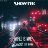 Showtek - World is Mine (Ephesto 2K17 Rework) [FREE DOWNLOAD]