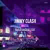 Jimmy Clash - Brutal (Faruk Sabanci Edit)