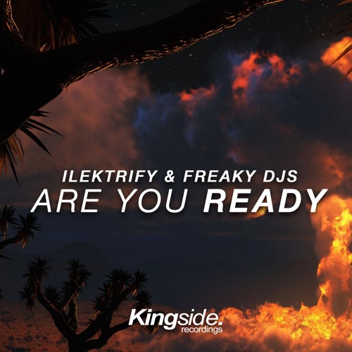 Ilektrify & Freaky DJs - Are You Ready