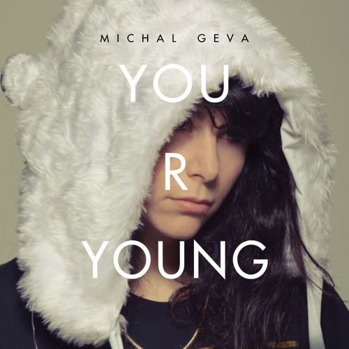 YOU R YOUNG