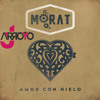 ★Morat - Amor Con Hielo (JArroyo Extended Remix)★ Portada del disco