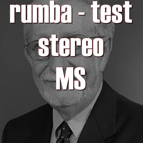 RUMBA TEST . STEREO MS