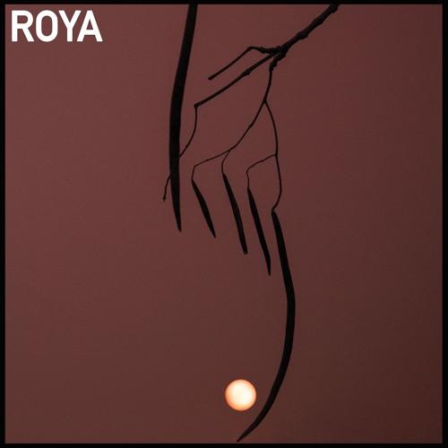 Roya - A Sickness
