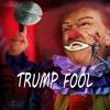 Trump Fool | NOT Normal