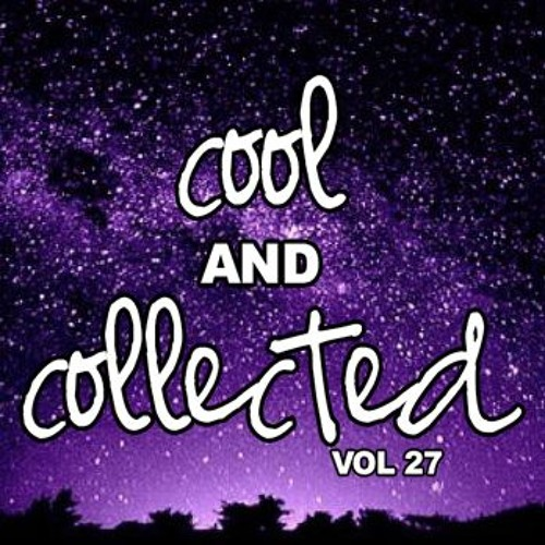 Cool and Collected Vol 27