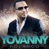 Yovanny Polanco - Pero Dime 2k17