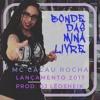 Mc Cacau Rocha Bonde Das Mina Livre Djleosheik Studio No Beat Énois Mp3