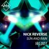 Nick Reverse - Sun & Rain