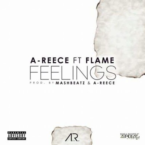 A - Reece - Feelings (ft. Flame)