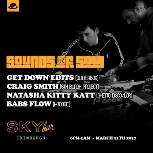 Get Down Edits Live @ Sky Bar Edinburgh - Sounds Of Soul UK - March 11th 2017