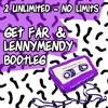 2 Unlimited - No limits [Get Far & LENNYMENDY Bootleg]