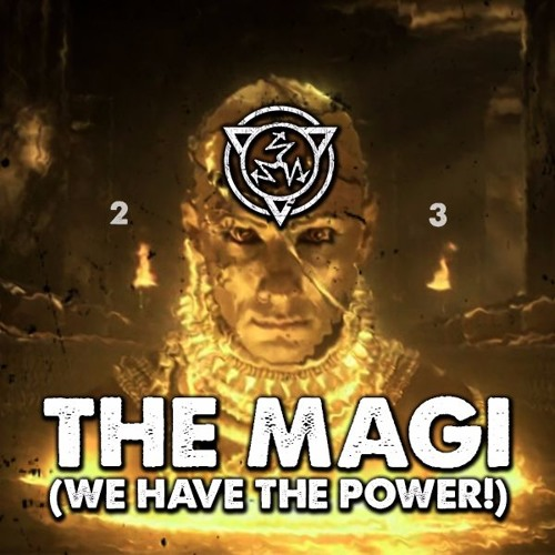 2LAVE RAC3 - The Magi (We Have The Power)