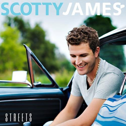 SCOTTY JAMES - STREETS (ALBUM)
