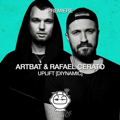 PREMIERE: ARTBAT & Rafael Cerato - Uplift (Original Mix) [Diynamic]