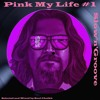 Pink My Life Vol.1: Slow'N'Groove