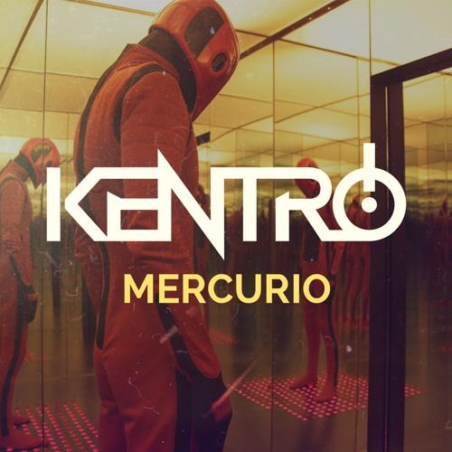 Kentro - Mercurio [FREE DOWNLOAD]