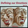 Controlling Emotions Before Emotions Control (Part 3 from the Defining our Emotions Series)