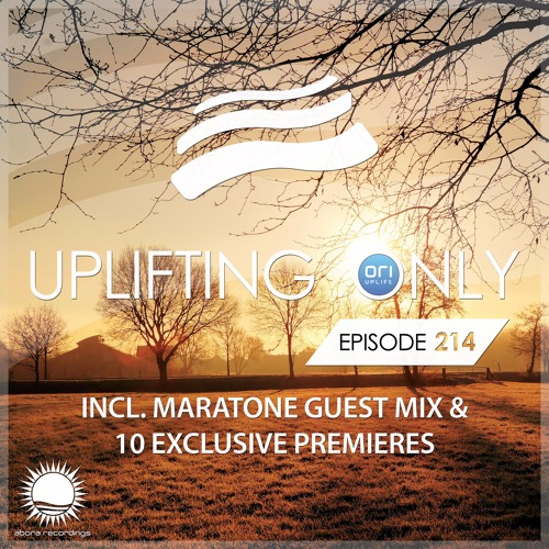 Uplifting Only 214 (March 16, 2017) (incl. Maratone Guestmix)