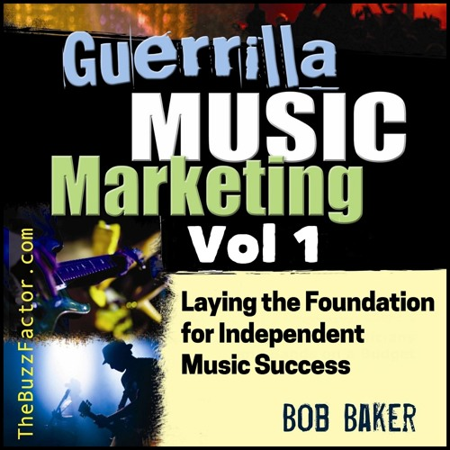 """Guerrilla Music Marketing, Vol 1"" Audiobook Sample"