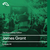 The Anjunadeep Edition 141 With James Grant